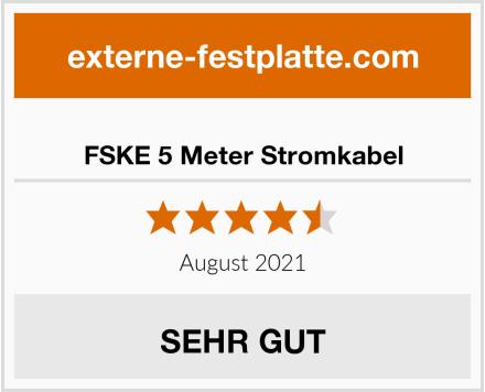FSKE 5 Meter Stromkabel Test